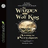 The Warden and the Wolf King (Wingfeather Saga) by Andrew Peterson (2015-04-15)
