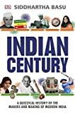 #10: Indian Century: A Quizzical History of the Makers and Making of Modern India
