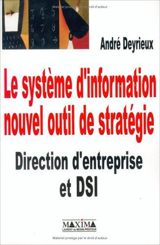 Le système d'information, nouvel outil de stratégie