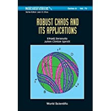 Robust Chaos and Its Applications (World Scientific Series on Nonlinear Science, Band 79)