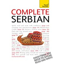 Complete Serbian Beginner to Intermediate Book and Audio Course: Learn to read, write, speak and understand a new language with Teach Yourself (Complete Languages) (English Edition)