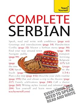 Complete Serbian Beginner to Intermediate Book and Audio Course: Learn to read, write, speak and understand a new language with Teach Yourself (Complete Languages) by [Norris, David, Ribnikar, Vladislava]