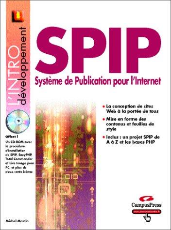 SPIP : Système de publication pour l'Internet (avec CD-ROM)