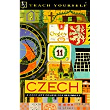 Czech: A Complete Course for Beginners (Teach Yourself Books)