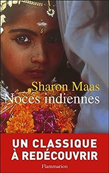 Noces indiennes par [Maas, Sharon]