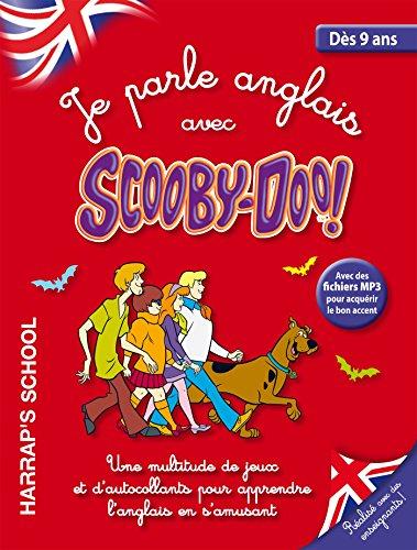 Je parle anglais avec Scooby-doo ! (9-12 ans)
