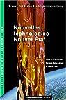 Nouvelles technologies, nouvel Etat par Bahu-Leyser
