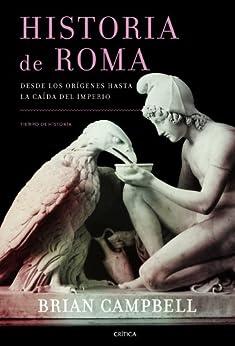 Historia de Roma: Desde los orígenes hasta la caída del Imperio Descargar Epub Gratis
