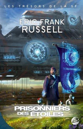 Prisonniers des étoiles par Eric-Frank Russell
