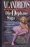 Die Orphan-Saga - V.C. Andrews