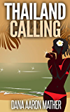 Thailand Calling (English Edition)