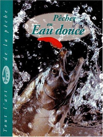 Pêcher en eau douce par Dick Sternberg