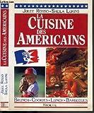 La cuisine des américains : Brunch, cookies, lunch, barbecues