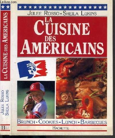 La cuisine des américains : Brunch, cookies, lunch, barbecues par Sheila Lukins