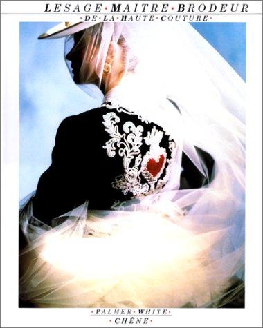 Lesage, Maître-Brodeur de la Haute Couture
