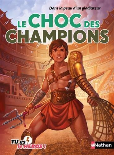 Le choc des champions (06)