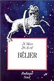 Zodiaque Tome 1 - Bélier