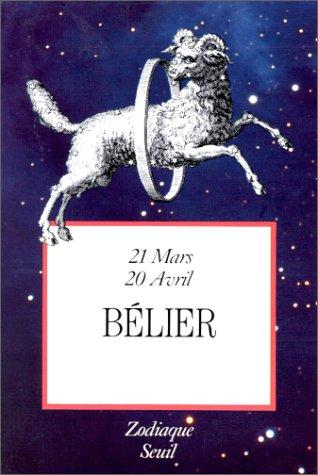 Zodiaque Tome 1 : Bélier