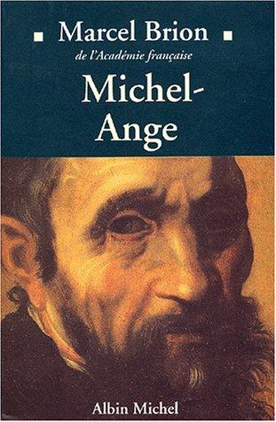 Michel-Ange par Marcel Brion