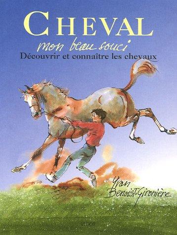 Cheval : Mon beau souci por Yvan Benoist-Gironière