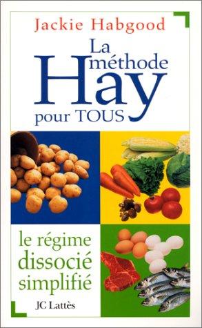La méthode Hay pour tous