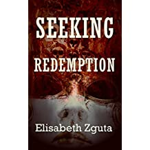 Seeking Redemption (Curses & Secrets Book 3)