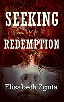 Seeking Redemption (Curses & Secrets Book 3) (English Edition) di [Zguta, Elisabeth]