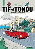Tif et Tondu - L'intégrale - tome 11 - Tif et Tondu 11 (intégrale) Sortilèges et manipulations