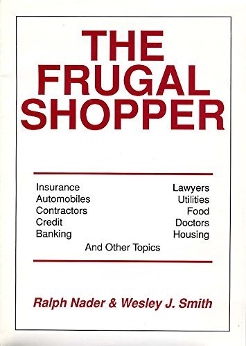 The Frugal Shopper by Ralph Nader (1992-06-01)