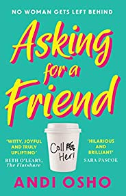Asking for a Friend: The perfect new debut feel good and funny romantic comedy of 2021