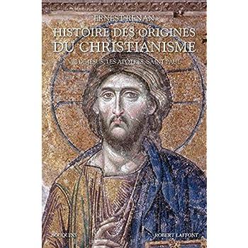 Histoire des origines du christianisme - Tome 1 (01)