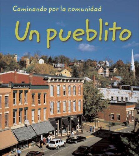 Small Town (Spanish) (Neighborhood Walk / Caminando por la Comunidad) por Peggy Pancella