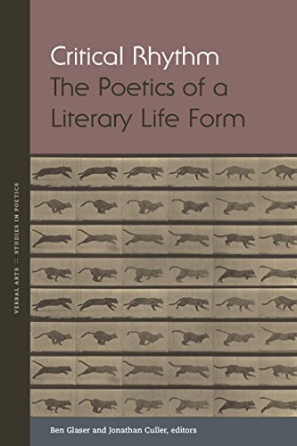 Critical Rhythm: The Poetics of a Literary Life Form (Verbal Arts: Studies in Poetics) (English Edition)
