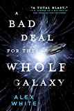 A Bad Deal for the Whole Galaxy (The Salvagers, Band 2)