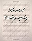 Slanted Calligraphy Italic Copperplate Practice Paper: Slanted Graph Grid Paper, Useful for Western Calligraphic Writing Practice, Script Handwriting and Penmanship Practice For Beginners