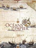 Océans de papier: Une histoire des cartes marines