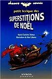 Petit lexique des superstitions de Noël