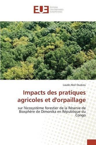 Impacts des pratiques agricoles et d'orpaillage