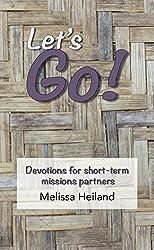 Let's Go: Devotions for short-term missions partners