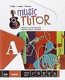 Music tutor. Per la Scuola media. Con e-book. Con espansione online: 1