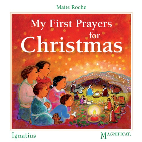 My First Prayers for Christmas (First Prayers (Ignatius Press))