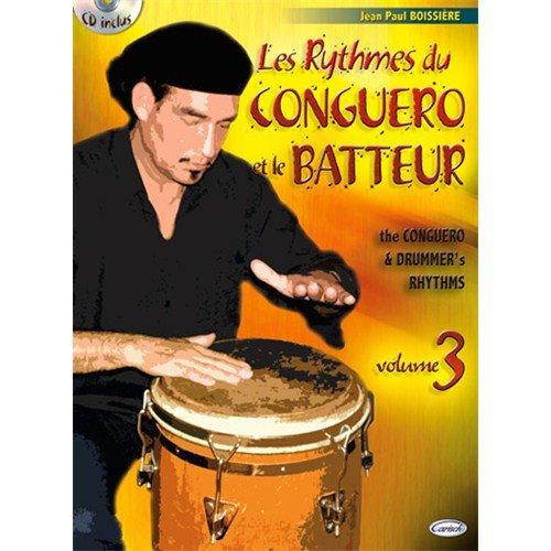 Rythmes du Conguero et le Batteur (les), Volume 3 +CD