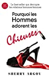 pourquoi les hommes adorent les chieuses why men love bitches french edition