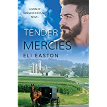 Tender Mercies (Men of Lancaster County Book 2)