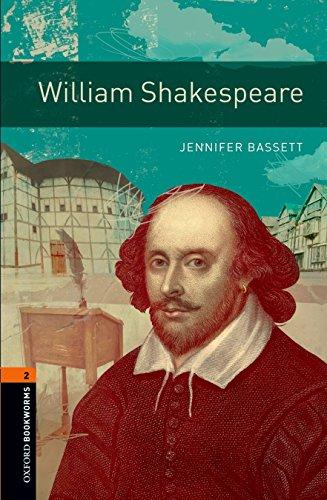 Oxford Bookworms Library: Level 2:: William Shakespeare: 700 Headwords (Oxford Bookworms ELT) por Jennifer Bassett