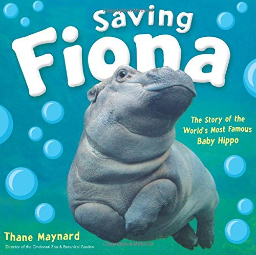 Read Saving Fiona The Story Of World S Most Famous Baby Hippo Online Book By Thane Maynard Full Supports All Version Your Device Includes PDF