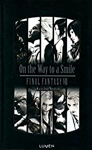 Final Fantasy VII - On the Way to a Smile Edition simple One-shot