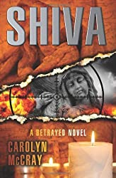 Shiva by Carolyn McCray (2013-08-20)