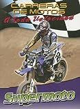Image de Supermoto (Carreras De Motos: a Toda Velocidad/Motorcycle Racing: the Fast Track)