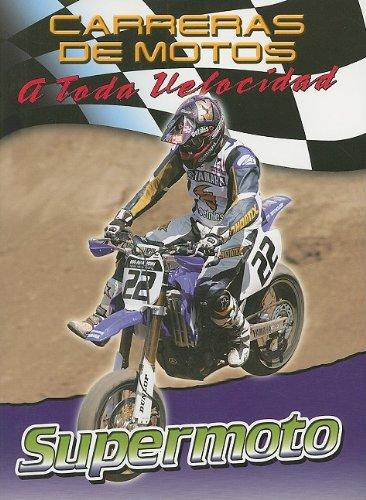 Supermoto (Carreras De Motos: a Toda Velocidad/motorcycle Racing: the Fast Track)